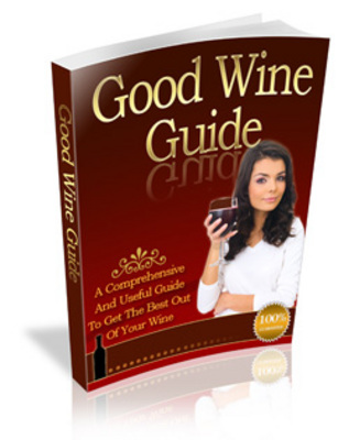 Product picture Good Wine Guide - Become Familiar With Wine